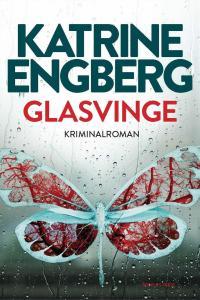 Katrine Engberg | Glasvinge