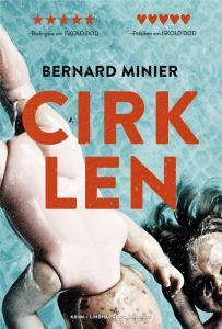 Bernard Minier | Cirklen