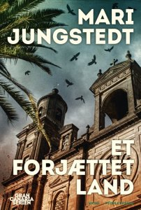 Mari Jungstedt | Et forjættet land