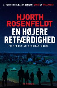 Hjorth Rosenfeldt  | En højere retfærdighed
