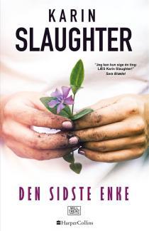 Karin Slaughter | Den sidste enke