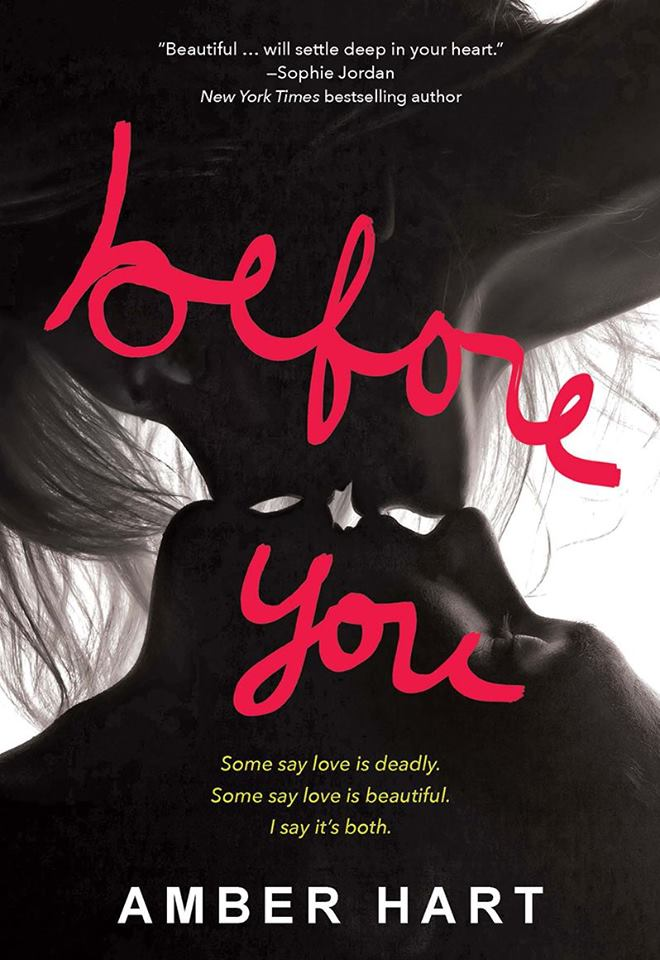 RELEASE BLITZ & GIVEAWAY: BEFORE YOU by Amber Hart‏