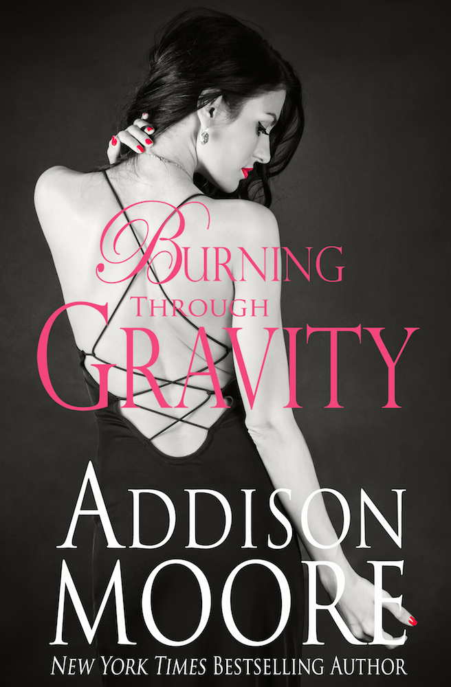 COVER REVEAL: BURNING THROUGH GRAVITY by Addison Moore