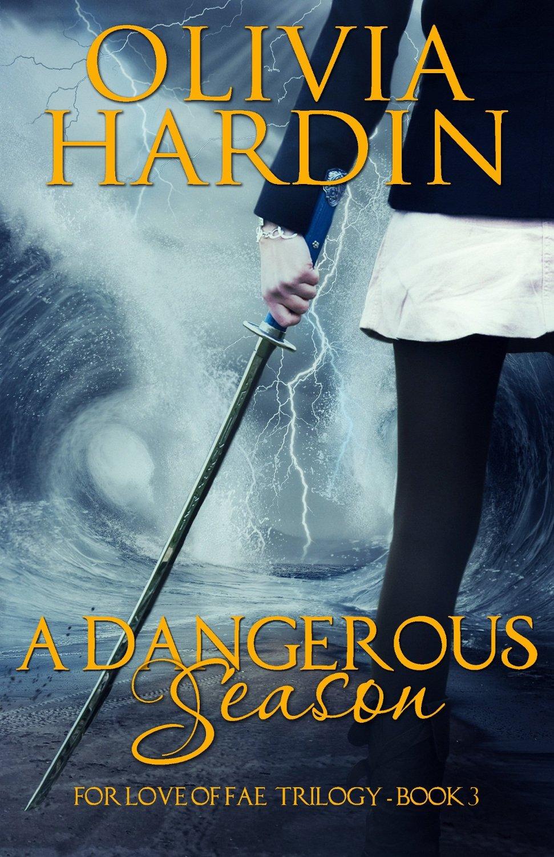 RELEASE BLITZ: A DANGEROUS SEASON by Olivia Hardin