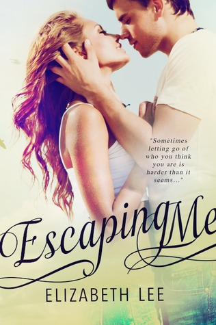SALE EVENT: ESCAPING ME by Elizabeth Lee