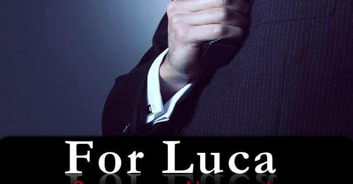 RELEASE BLITZ: FOR LUCA by Soraya Naomi