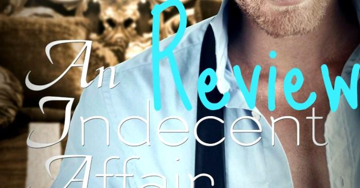 RELEASE BLITZ REVIEW • JMELYNN & AUTHOR Q&A: INDECENT AFFAIR PART IV by Stephanie Julian