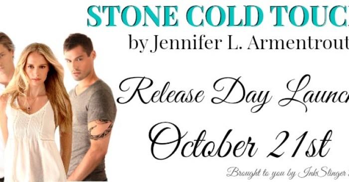 RELEASE BLITZ: STONE COLD TOUCH by Jennifer L. Armentrout