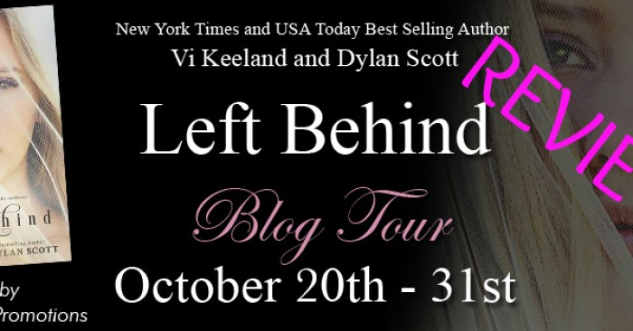 ARC REVIEW • MELI MEL & GIVEAWAY: Left Behind by Vi Keeland and Dylan Scott