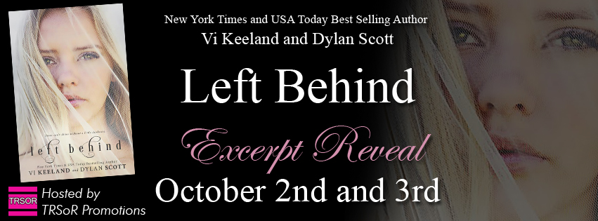 EXCERPT REVEAL & GIVEAWAY: LEFT BEHIND by Vi Keeland & Dylan Scott