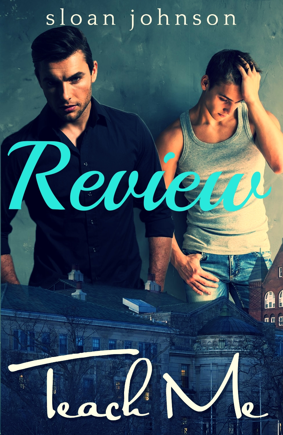 ARC Review: Teach Me by Sloan Johnson