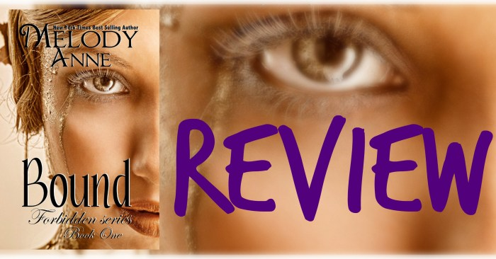 REVIEW: BOUND by Melody Anne