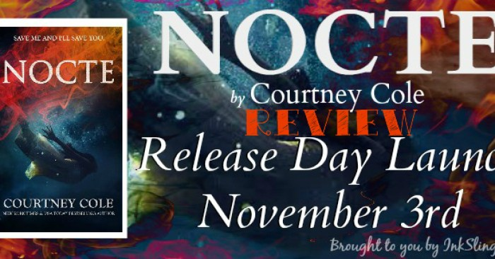 RELEASE DAY GIVEAWAY & ARC REVIEW: NOCTE by Courtney Cole