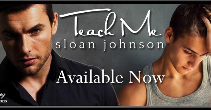 Release Blitz: Teach Me by Sloan Johnson