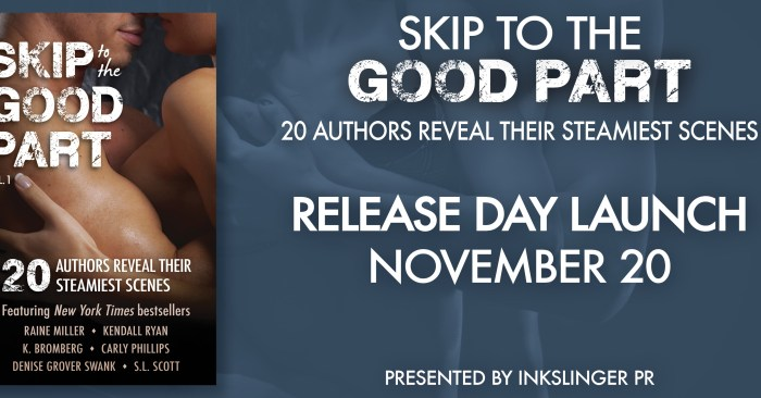 RELEASE BLITZ & GIVEAWAY: SKIP TO THE GOOD PART VOL 1