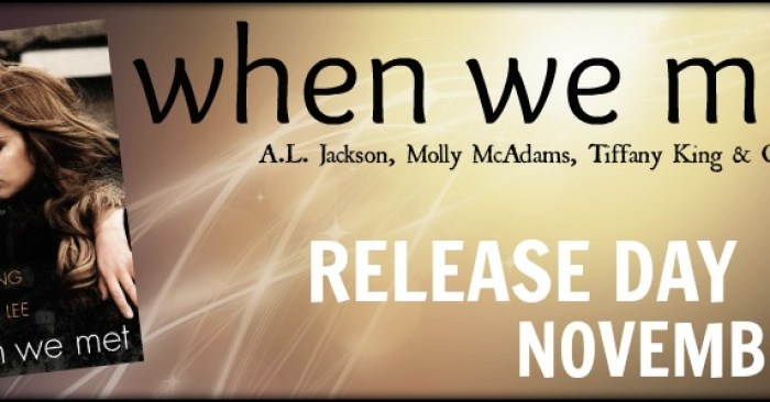 RELEASE BLITZ & GIVEAWAY: WHEN WE MET ANTHOLOGY