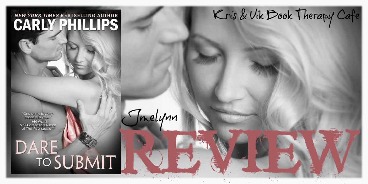 REVIEW: DARE TO SUBMIT by Carly Phillips