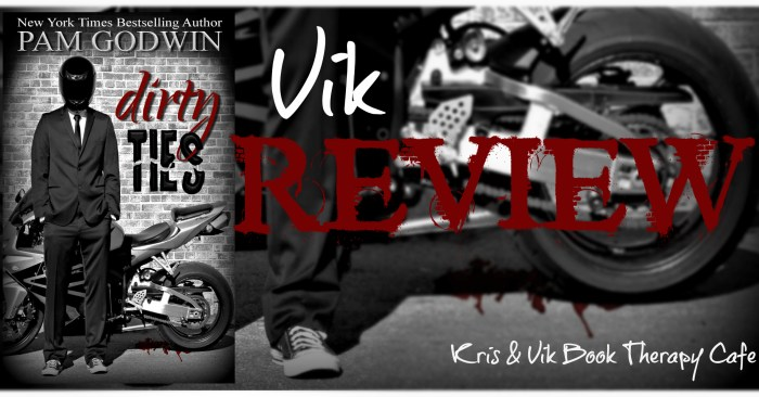 REVIEW & GIVEAWAY: DIRTY TIES by Pam Godwin