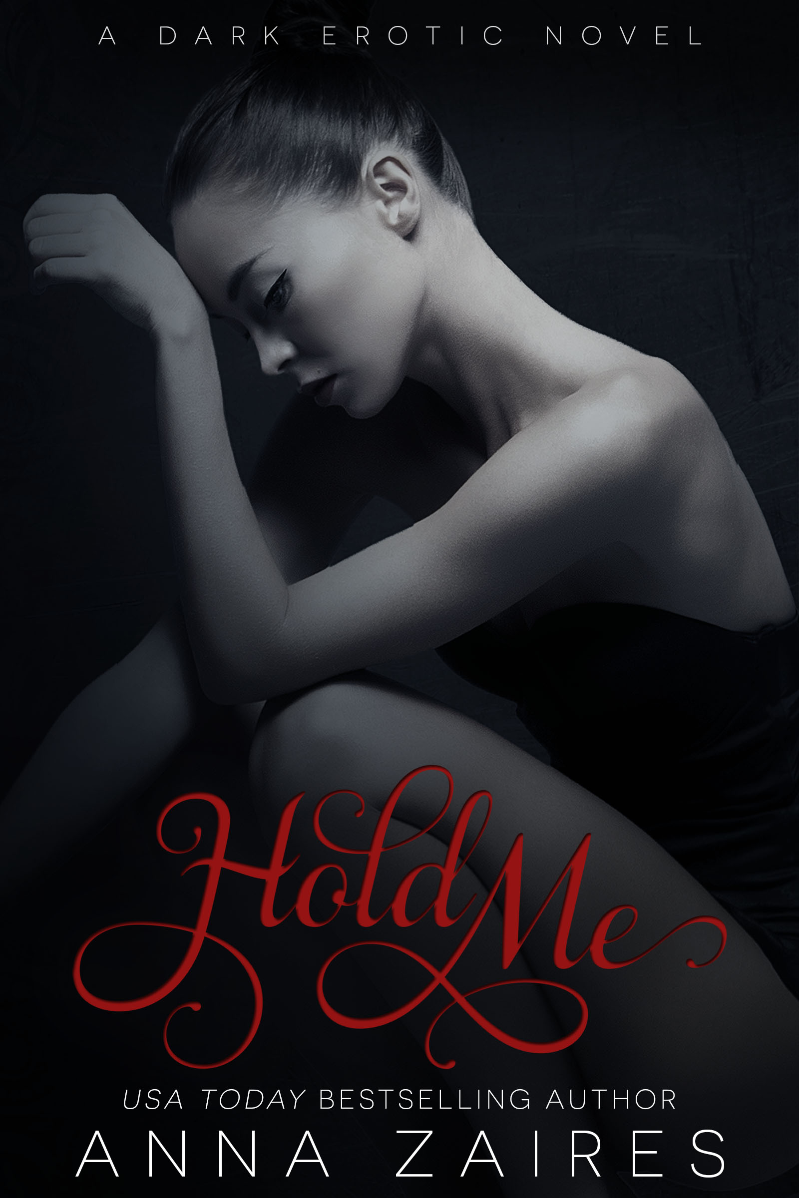 COVER REVEAL & GIVEAWAY: HOLD ME by Anna Zaires
