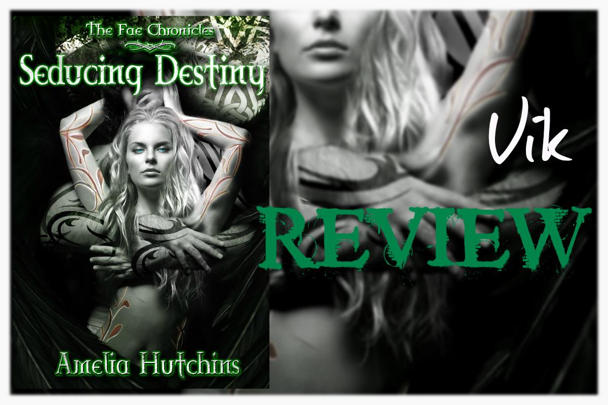 REVIEW: SEDUCING DESTINY by Amelia Hutchins