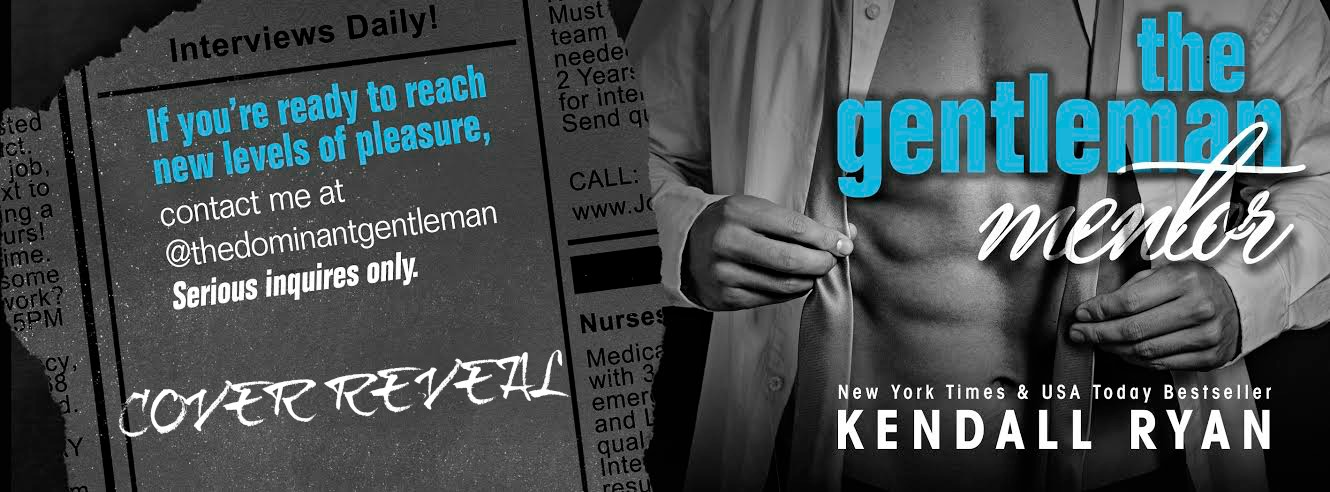 COVER REVEAL: THE GENTLEMAN MENTOR by Kendall Ryan