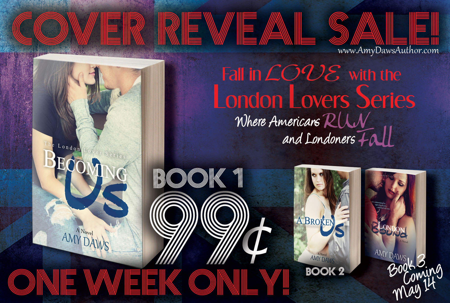 COVER REVEAL & #99C SALE: LONDON BOUND by Amy Daws