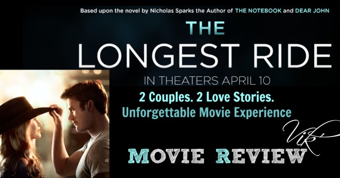 SAVE A COWBOY… RIDE SCOTT EASTWOOD… aka THE LONGEST RIDE Movie Review