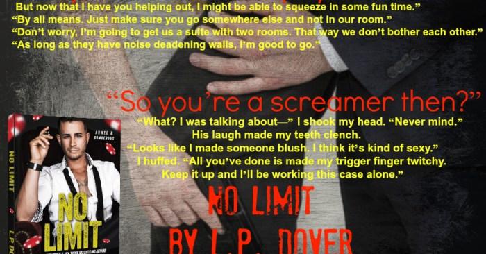 Release Blitz & Giveaway: No Limit (Armed & Dangerous #1) by L.P. Dover