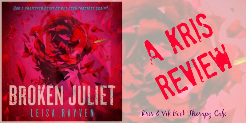 Audiobook Review: Broken Juliet by Leisa Rayven