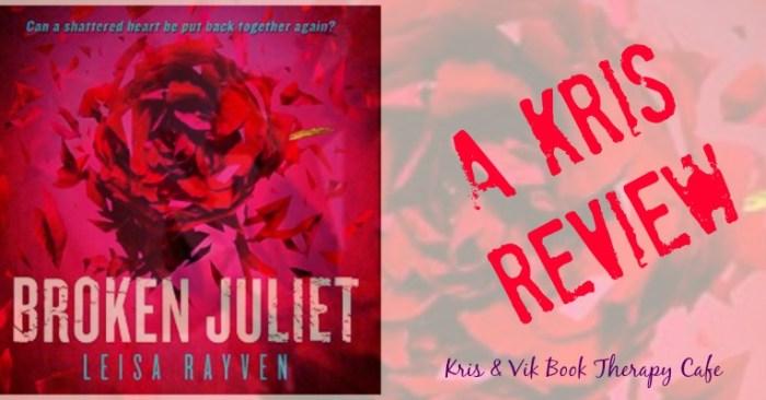 Audiobook Review: Broken Juliet by Leisa Rayven