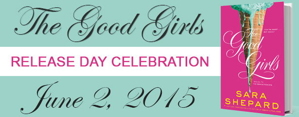 RELEASE BLITZ & GIVEAWAY: THE GOOD GIRLS by Sara Shepard