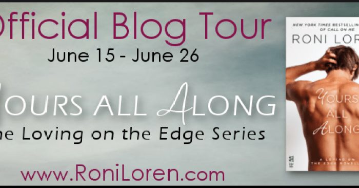 REVIEW & GIVEAWAY: YOURS ALL ALONG by Roni Loren