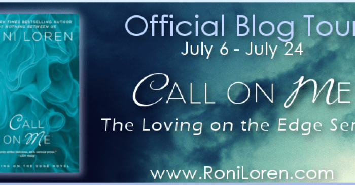 REVIEW & GIVEAWAY: CALL ON ME by Roni Loren