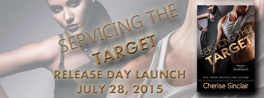 RELEASE BLITZ: SERVICING THE TARGET by Cherise Sinclair