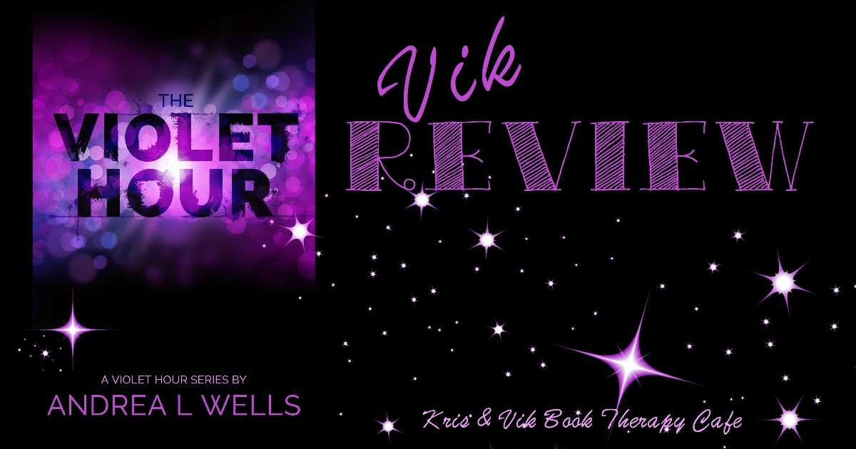 REVIEW: THE VIOLET HOUR by Andrea L Wells