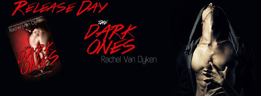 RELEASE BLITZ & GIVEAWAY: THE DARK ONES by Rachel Van Dyken