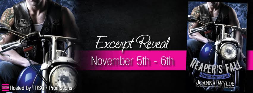 EXCERPT REVEAL: REAPER'S FALL by Joanna Wylde