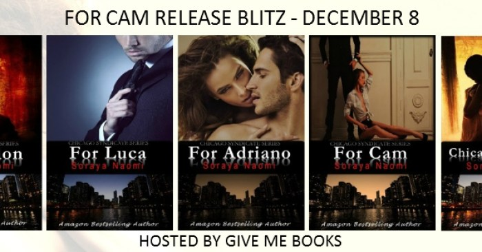 RELEASE BLITZ & GIVEAWAY: FOR CAM by Soraya Naomi