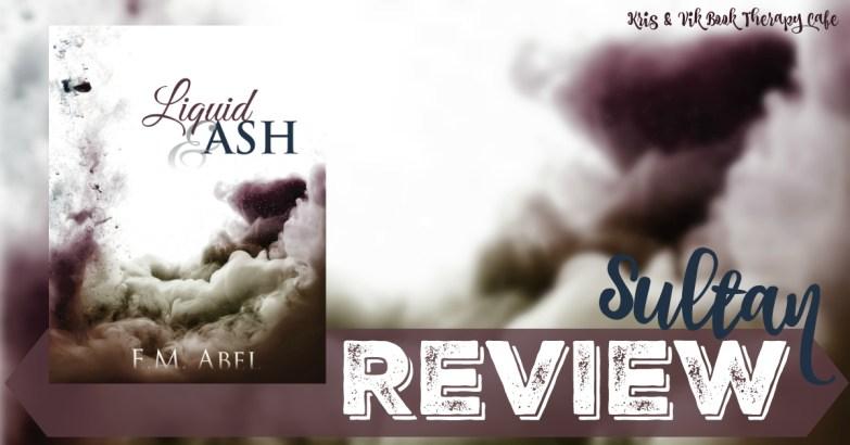 Liquid & Ash REVIEW