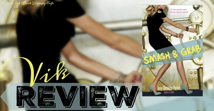 Smash & Grab REVIEW