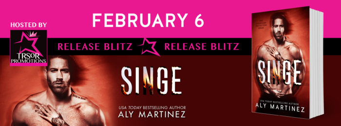 NEW RELEASE: SINGE by Aly Martinez