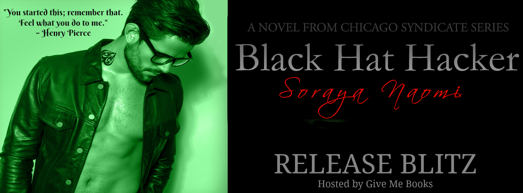 RELEASE BLITZ & GIVEAWAY: BLACK HAT HACKER by Soraya Naomi
