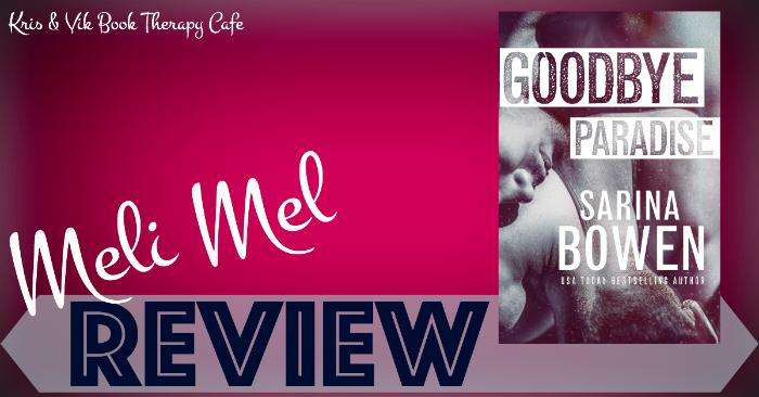 REVIEW: GOODBYE PARADISE by Sarina Bowen