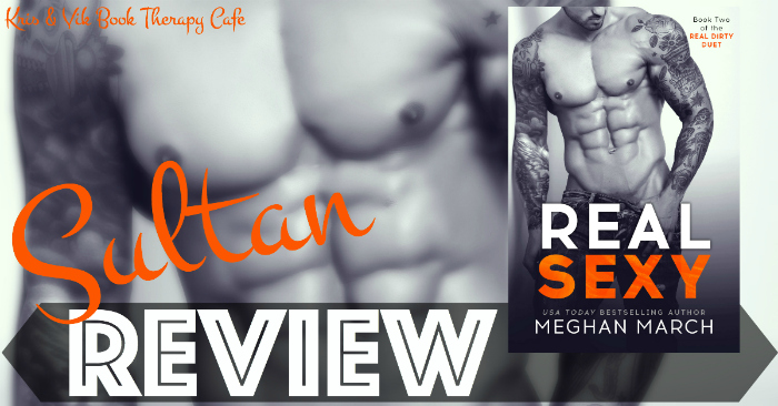 REVIEW: REAL SEXY by Meghan March