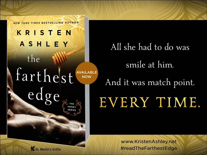 RELEASE BLITZ, EXCERPT, & GIVEAWAY: THE FARTHEST EDGE by Kristen Ashley