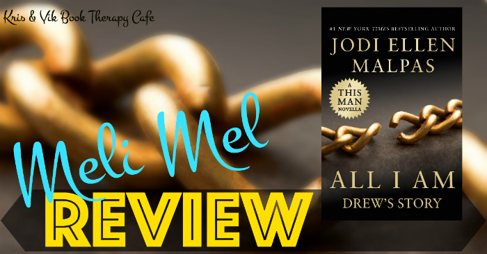 REVIEW, EXCERPT, & GIVEAWAY: ALL I AM: DREW'S STORY by Jodi Ellen Malpas