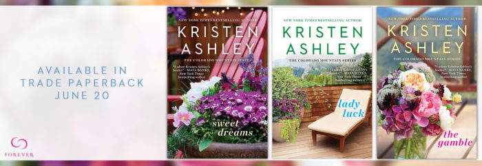 PAPERBACK RELEASE BLITZ & GIVEAWAY: The Gamble, Sweet Dreams, and Lady Luck by Kristen Ashley