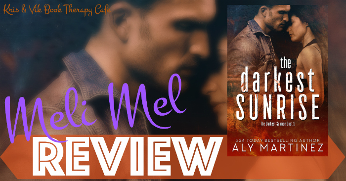 REVIEW: THE DARKEST SUNRISE by Aly Martinez