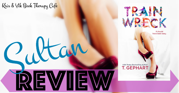 REVIEW: TRAIN WRECK by T. Gephart
