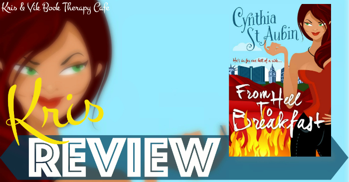AUDIOBOOK REVIEW: From Hell To Breakfast by Cynthia St. Aubin